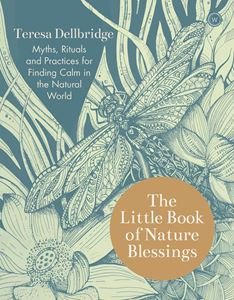 LITTLE BOOK OF NATURE BLESSINGS