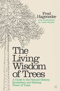 LIVING WISDOM OF TREES