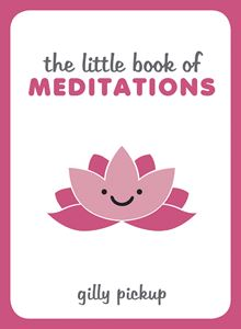 LITTLE BOOK OF MEDITATIONS (SUMMERSDALE)