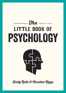 LITTLE BOOK OF PSYCHOLOGY