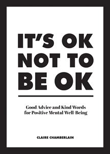 ITS OKAY NOT TO BE OKAY
