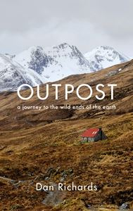 OUTPOST: A JOURNEY TO THE WILD ENDS OF THE EARTH (HB)