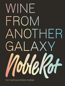 WINE FROM ANOTHER GALAXY (NOBLE ROT)