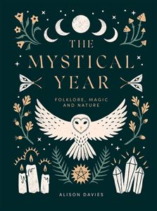 MYSTICAL YEAR: FOLKLORE MAGIC AND NATURE