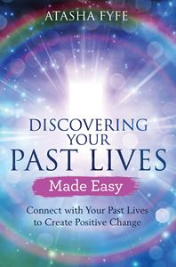 DISCOVERING YOUR PAST LIVES MADE EASY (HAY HOUSE)