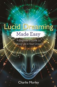 LUCID DREAMING MADE EASY (HAY HOUSE)