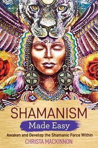 SHAMANISM MADE EASY (HAY HOUSE)