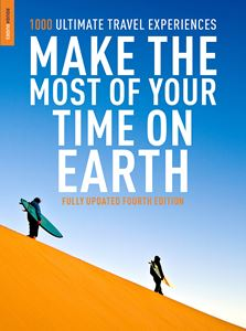 MAKE THE MOST OF YOUR TIME ON EARTH (4TH EDITION)