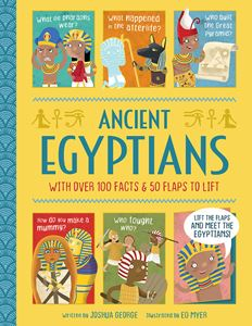 ANCIENT EGYPTIANS (LIFT THE FLAP HISTORY)