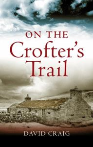 ON THE CROFTERS TRAIL