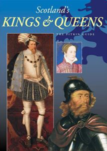 SCOTLANDS KINGS AND QUEENS (PITKIN)