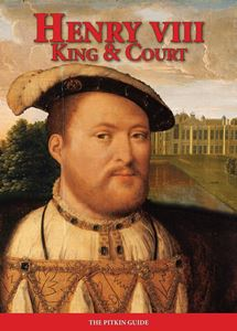 HENRY VIII: KING AND COURT (PITKIN)