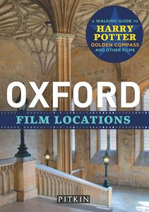 OXFORD FILM LOCATIONS (PITKIN GUIDE)