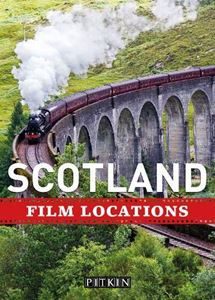 SCOTLAND FILM LOCATIONS (PITKIN)