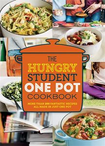 HUNGRY STUDENT ONE POT COOKBOOK