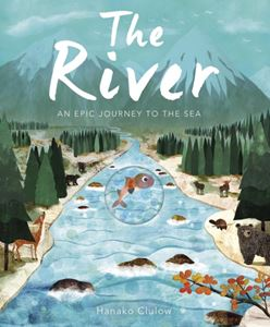 RIVER: AN EPIC JOURNEY TO THE SEA (PB)