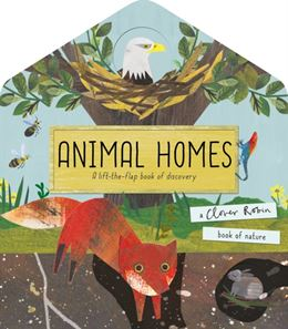 ANIMAL HOMES (LIFT THE FLAP)