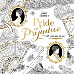 PRIDE AND PREJUDICE: A COLOURING CLASSIC