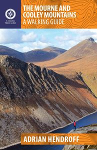 MOURNE AND COOLEY MOUNTAINS: A WALKING GUIDE