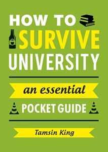 HOW TO SURVIVE UNIVERSITY (NEW)