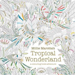 MILLIE MAROTTAS TROPICAL WONDERLAND