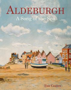 ALDEBURGH: A SONG OF THE SEA
