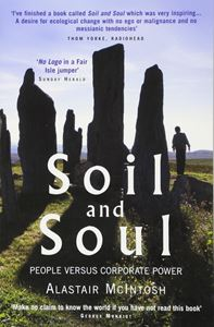 SOIL AND SOUL (PEOPLE VERSUS CORPORATE POWER)