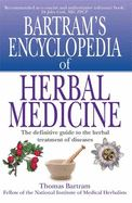 BARTRAM ENCYC OF HERBAL MEDICINE