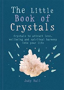 LITTLE BOOK OF CRYSTALS