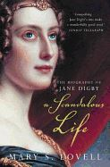 SCANDALOUS LIFE (JANE DIGBY BIOGRAPHY)