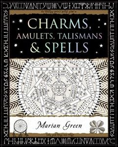 CHARMS AMULETS TALISMANS AND SPELLS