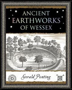 ANCIENT EARTHWORKS OF WESSEX (WOODEN BOOKS)