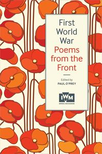 FIRST WORLD WAR POEMS FROM THE FRONT