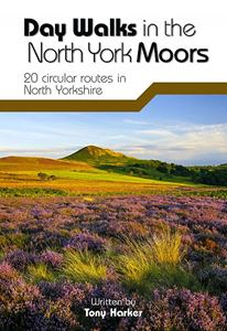 DAY WALKS IN THE NORTH YORK MOORS: 20 CIRCULAR ROUTES (VERTE