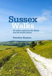SUSSEX WALKS: 20 WALKS EXPLORING WEALD SOUTH DOWNS
