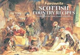 FAVOURITE SCOTTISH COUNTRY RECIPES (NEW)