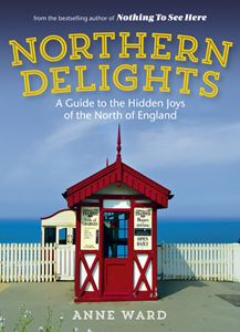NORTHERN DELIGHTS (HIDDEN JOYS/NORTH OF ENGLAND)