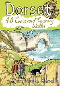 DORSET: 40 COAST AND COUNTRY WALKS