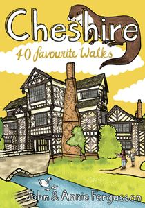 CHESHIRE: 40 FAVOURITE WALKS
