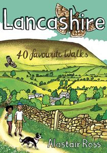 LANCASHIRE: 40 FAVOURITE WALKS