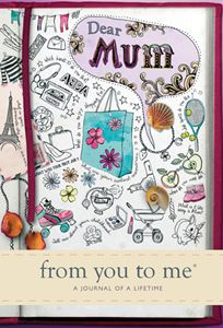 DEAR MUM FROM YOU TO ME JOURNAL
