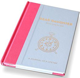 DEAR DAUGHTER FROM YOU TO ME TIMELESS COLLECTION JOURNAL