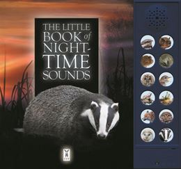 LITTLE BOOK OF NIGHT TIME SOUNDS (SOUND BOOK)