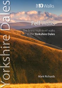YORKSHIRE DALES FELL WALKS (TOP 10 WALKS)