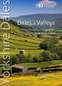 YORKSHIRE DALES DALES AND VALLEYS (TOP 10 WALKS)