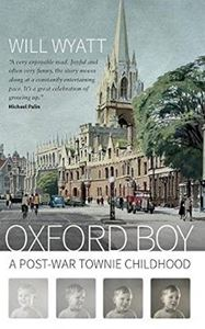 OXFORD BOY: A POST WAR TOWNIE CHILDHOOD (SIGNAL BOOKS)