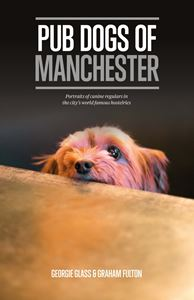 PUB DOGS OF MANCHESTER