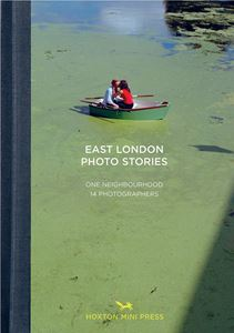 EAST LONDON PHOTO STORIES (HOXTON MINI PRESS)