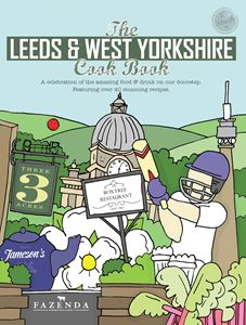 LEEDS AND WEST YORKSHIRE COOK BOOK