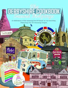 DERBYSHIRE COOKBOOK: SECOND HELPINGS